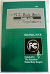 ARRL FCC Rule Book, 9th Edition (1993)