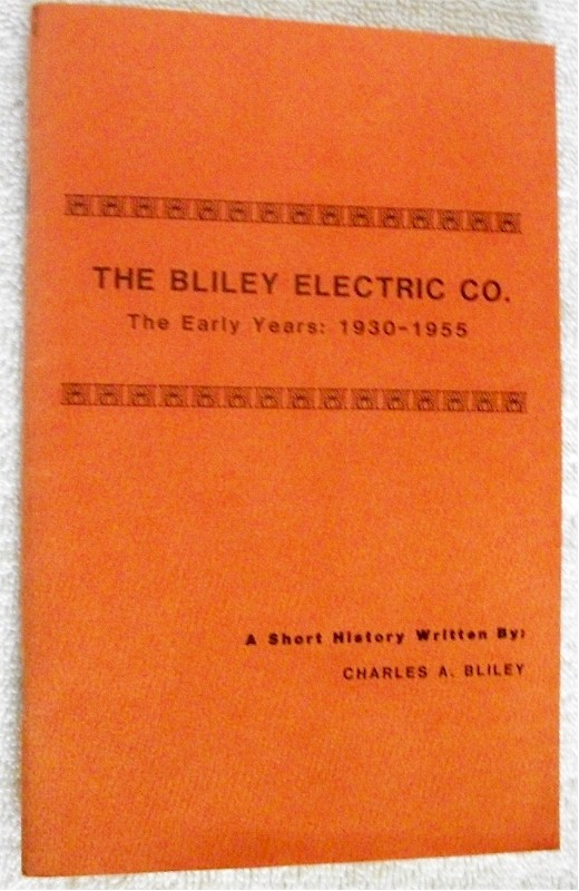 Book: The Bliley Electric Co. The Earley Years