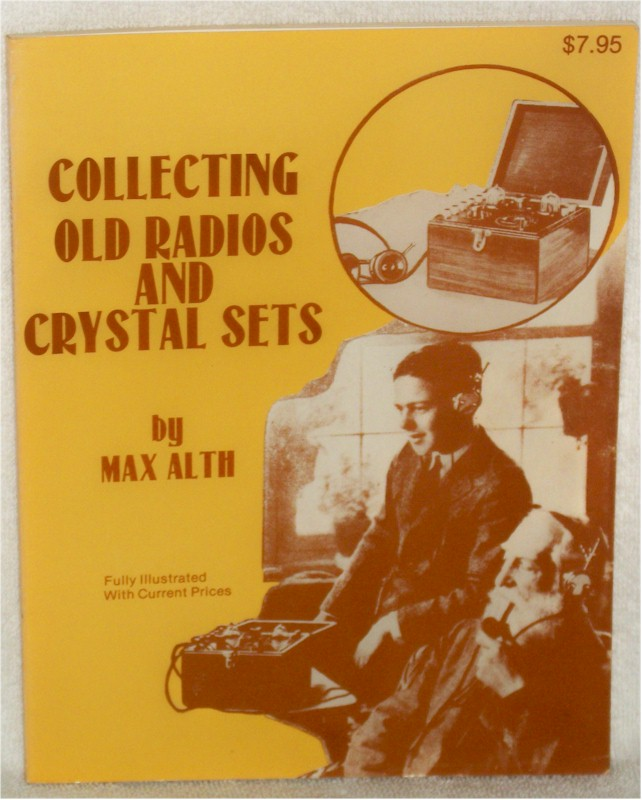 Book: Collecting Old Radios & Crystal Sets