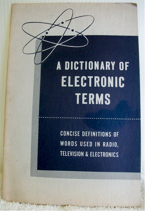 Book: A Dictionary of Electronic Terms (1959)