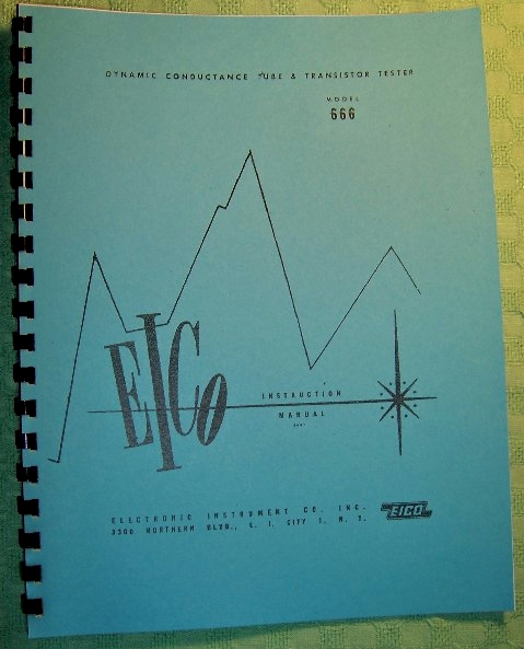 Eico 666 Tube & Transistor Tester Instruction Manual