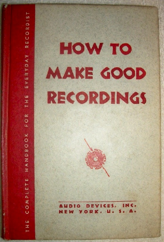 How to Make Good Recordings