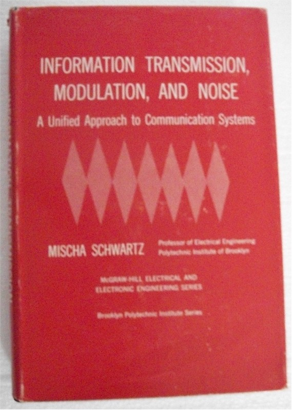 Information Transmission, Modulation, and Noise