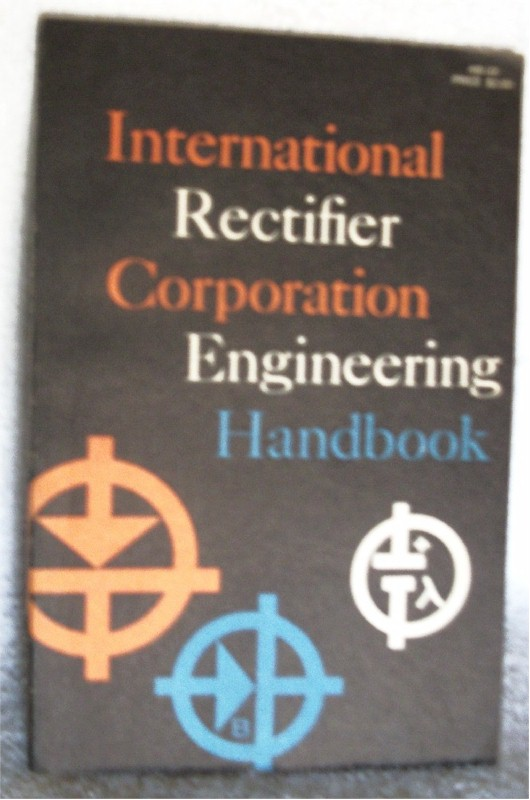 Book: International Rectifier Corp. Engineering Handbook