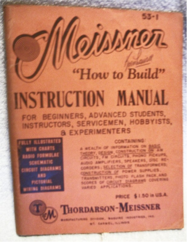 "Book: Meissner ""How to Build"" Instruction Manual"