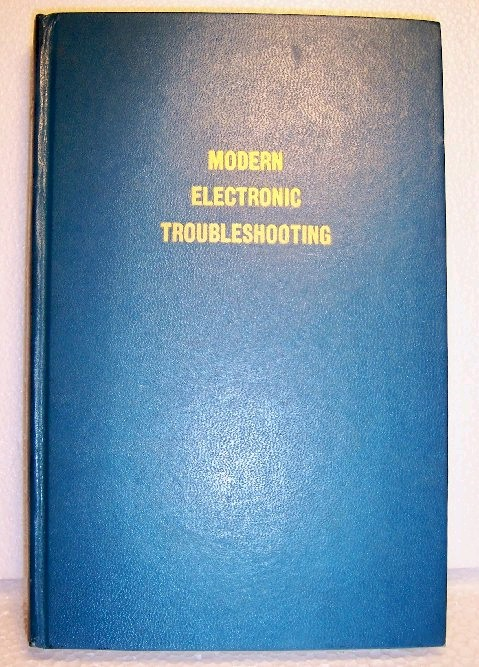 Book: Modern Electronic Troubleshooting