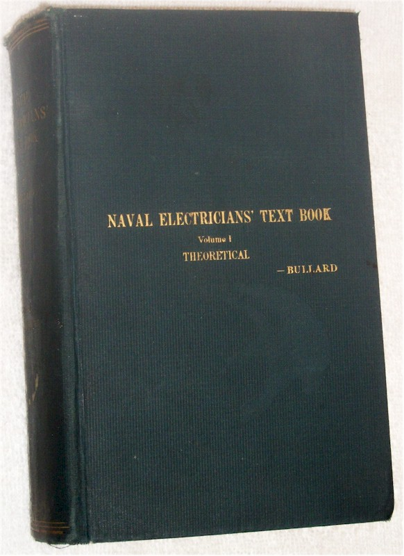 Book: Naval Electrician's Text Book, Vol. 1 Theoretical