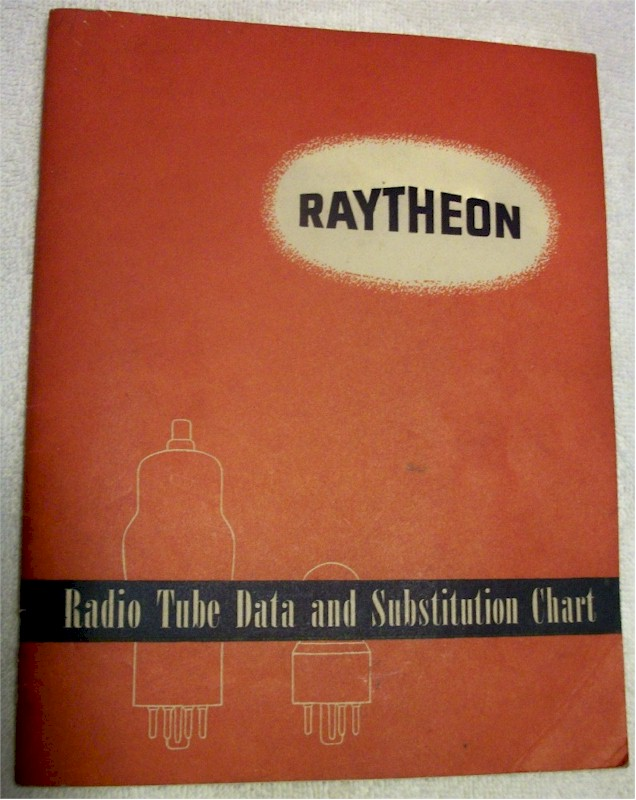 Raytheon Radio Tube Data & Substitution