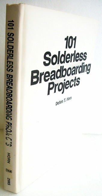 Book: 101 Solderless Breadboarding Projects