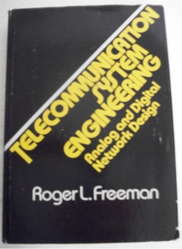 Book: Telecommunication System Engineering; Analog and Digital Network Design